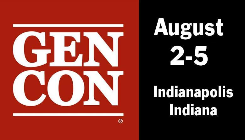 GenCon August 2-5